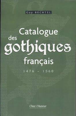 Le Catalogue Des Gothiques Francais De Guy Bechtel
